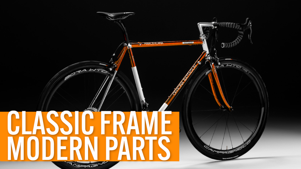 [VIDEO] Building up a CLASSIC STEEL ROAD FRAME with MODERN parts [Custom Bike of the Week]